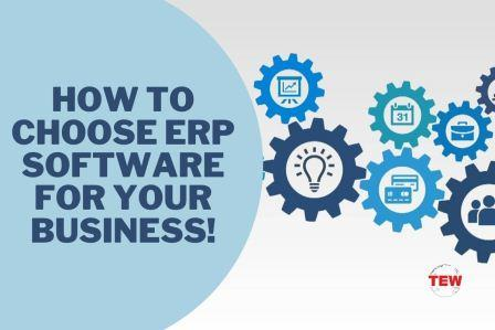 How To Choose ERP Software For Your Business