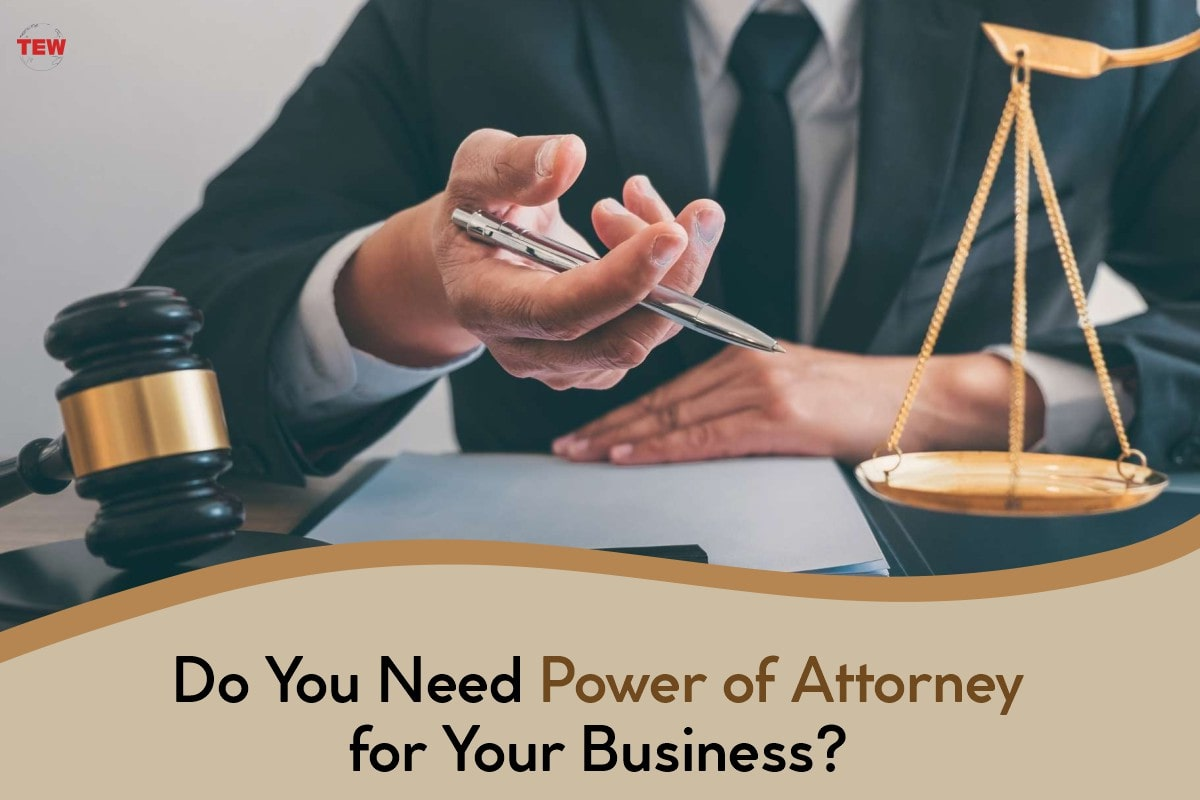 Is A business Power of Attorney Required for Your Business