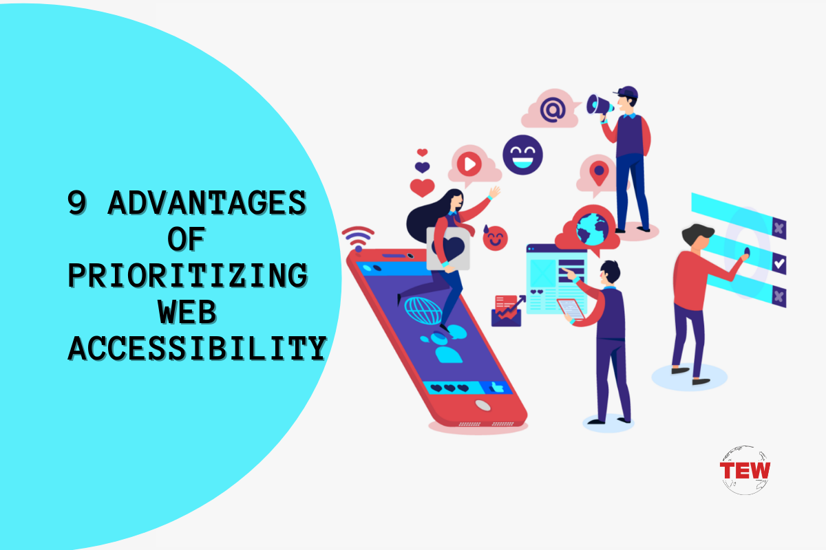 9 Advantages Of Prioritizing Web Accessibility