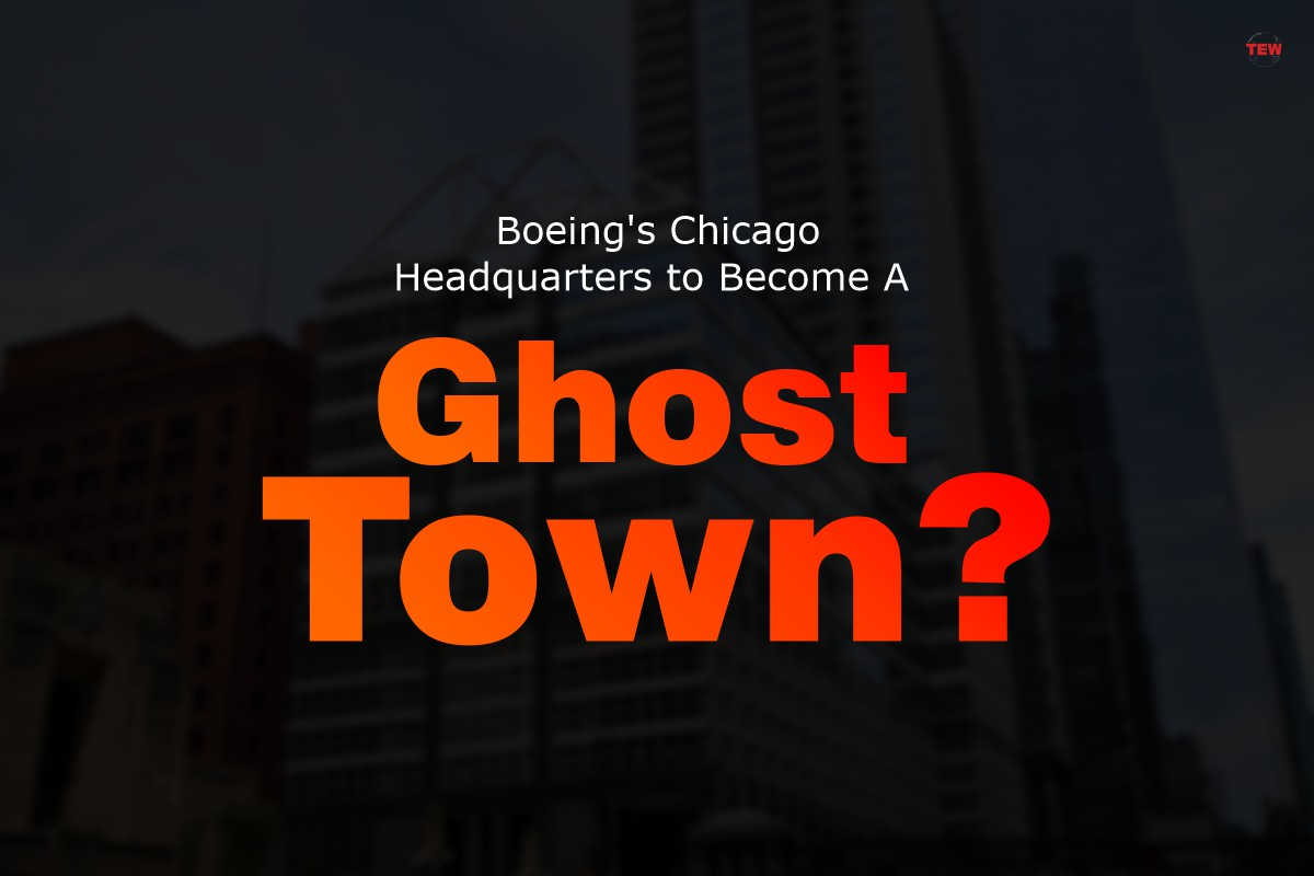"""Boeing's Chicago Headquarters to Become A """"Ghost Town""""?"""